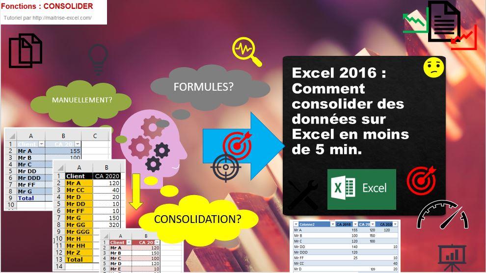 Excel 2016 : Comment consolider des données sur Excel en moins de 5 min.